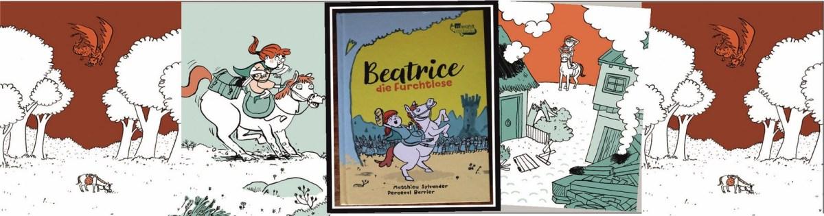 """""""Beatrice – die Furchtlose"""""""