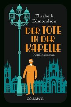 Der Tote in der Kapelle von Elizabeth Edmondson