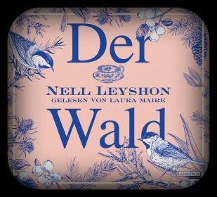 Der Wald von Nell Leyshon